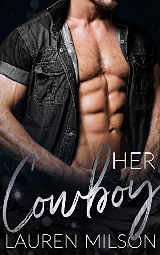 Her Cowboy: A Steamy Older Man Curvy Younger Woman Romance