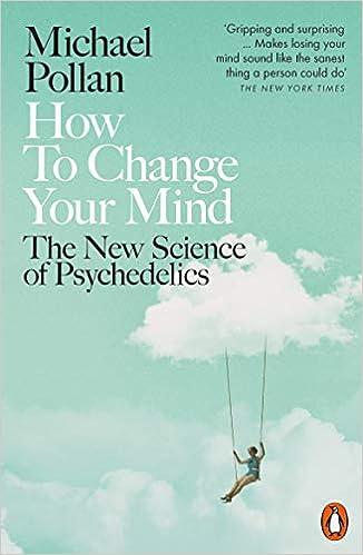How To Change Your Mind por Pollan Michael epub