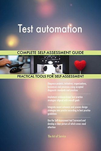 Test automation Toolkit: best-practice templates, step-by-step work plans and maturity diagnostics