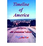 img - for [ Timeline of America: Sound Bytes from the Consumer Culture [ TIMELINE OF AMERICA: SOUND BYTES FROM THE CONSUMER CULTURE BY Orr, Floyd M. ( Author ) Jun-01-2006[ TIMELINE OF AMERICA: SOUND BYTES FROM THE CONSUMER CULTURE [ TIMELINE OF AMERICA: SOUND BYTES FROM THE CONSUMER CULTURE BY ORR, FLOYD M. ( AUTHOR ) JUN-01-2006 ] By Orr, Floyd M. ( Author )Jun-01-2006 Paperback By Orr, Floyd M. ( Author ) Paperback 2006 ] book / textbook / text book