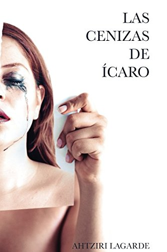 Las Cenizas de Ícaro (Spanish Edition) for sale  Delivered anywhere in USA