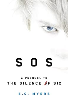 SOS: A Prequel to The Silence of Six (An SOS Thriller) by [Myers, E.C.]