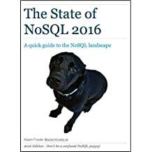 The State of NoSQL 2016: A quick guide to the NoSQL landscape