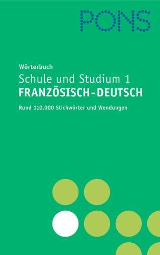 PONS Wörterbuch für Schule und Studium Französisch, Neubearbeitung