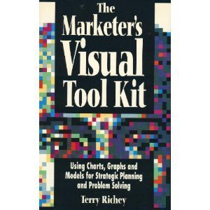(The Marketer's Visual Tool Kit)