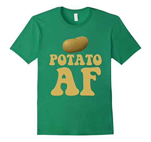 Mens Potato AF Funny Potatoes Starchy Vegetable Side Dish T-Shirt Large Kelly Green