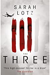 The Three by Sarah Lotz (2015-02-26)