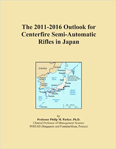 The 2011-2016 Outlook for Centerfire Semi-Automatic Rifles in Japan