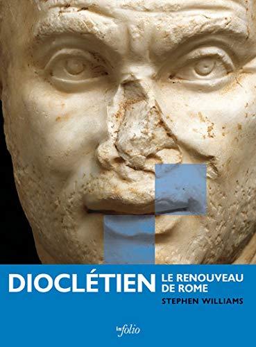 Dioclétien : Le renouveau de Rome by Stephen Williams