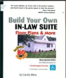 Build Your Own in-Law Suite, Carol J. Klima, 0967220750