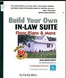 Build Your Own in-Law Suite, Carol J. Klima, 0967220750