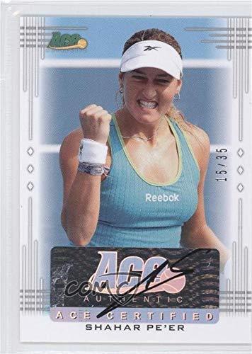 Shahar Pe'er #15/35 (Trading Card) 2013 Ace Authentic Signature Series - [Base] ()