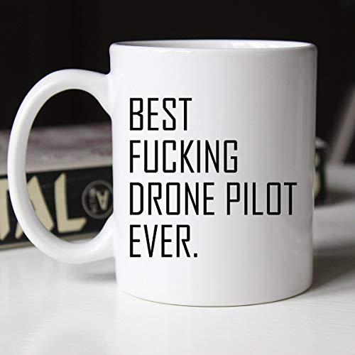 Coffee Mugs for Women, Best Fucking Drone Pilot Ever - Occupational Mug, Mug for Drone Pilot, Drone Pilot's mug, Mug for Him, Drone Pilot, Gift for Drone Pilot