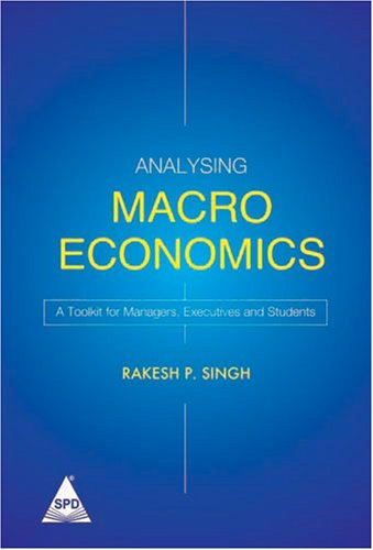 Read Online Analysing Macro Economics: A Toolkit for Managers, Executives & Students ebook