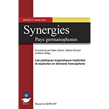 Synergies - Pays germanophones n° 5 (2012): Les politiques linguistiques implicites et explicites en domaine francophone