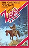 The Vanishing American, Zane Grey, 0671556967