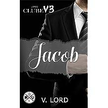 Jacob (Clube V3 Livro 2)