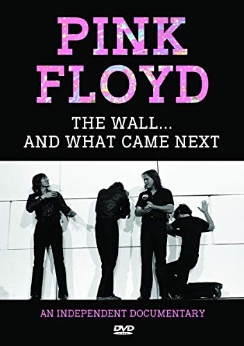 Floyd, Pink - The Wall... And What Came Next