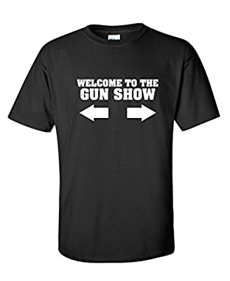 Welcome To The Gun Show Sarcastic Gym Lifting Workout Mens Funny T-Shirt