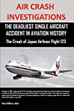 Air Crash Investigations: The Deadliest Single