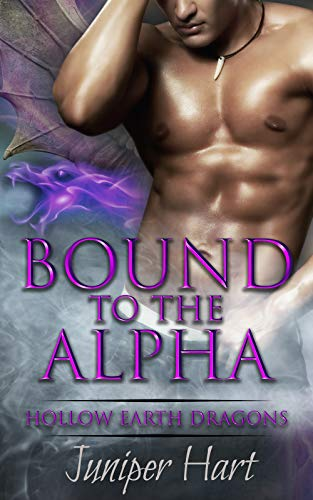Bound to the Alpha (Hollow Earth Dragons)