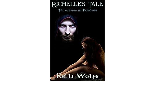 Richelle's Tale (Princesses in Bondage Book 2) - Kindle