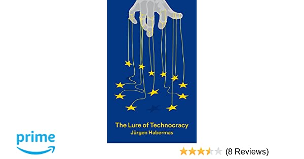 The Lure of Technocracy
