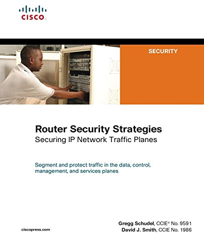 Price comparison product image Router Security Strategies: Securing IP Network Traffic Planes