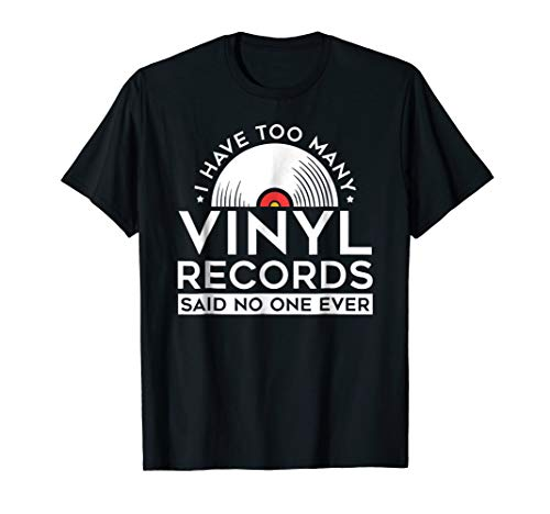 Record Collector (Too Many Vinyl Records LP Collector Record Lover T-Shirt)
