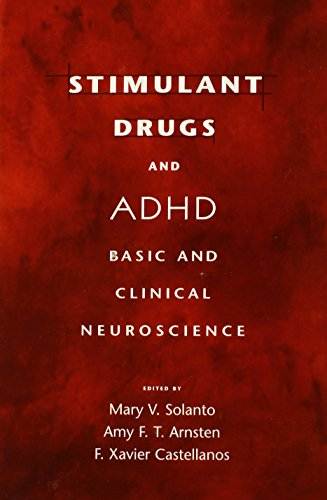 Stimulant Drugs and ADHD: Basic and Clinical Neuroscience by Oxford University Press