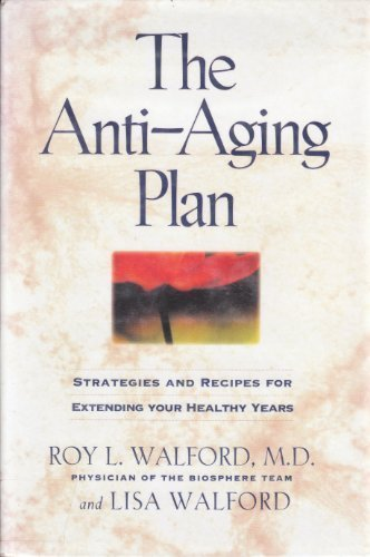 41EfxwJnziL - The Anti-Aging Plan: Strategies and Recipes for Extending Your Healthy Years
