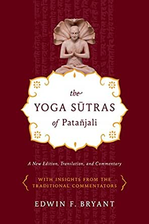 The Yoga Sutras of Patañjali: A New Edition, Translation, and Commentary (English Edition)