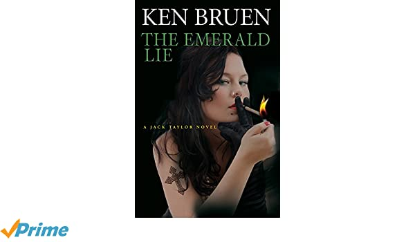 The Emerald Lie (Jack Taylor Novels): Amazon.es: Ken Bruen: Libros en idiomas extranjeros