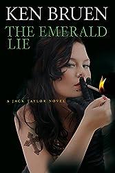 The Emerald Lie: A Jack Taylor Novel (Jack Taylor Novels)