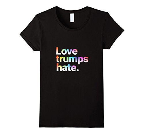 Womens Colorful Love Trumps Hate T Shirt Anti-Trump Sanders Large Black