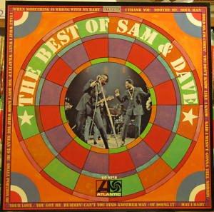 The Best of Sam & Dave, [Lp, Vinyl Record, Atlantic, SD-8218 (The Best Of Sam & Dave)
