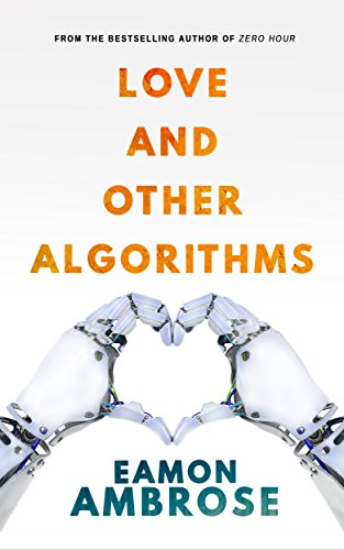 Love And Other Algorithms