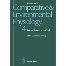 Advances in Comparative and Environmental Physiology: Animal Adaptation to Cold