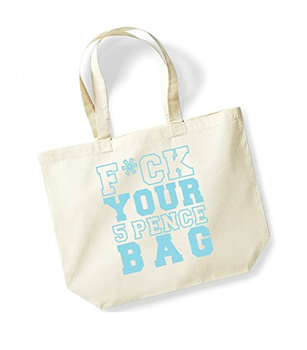 F*ck Your 5 Pence Bag - Large Canvas Fun Slogan Tote Bag Natural/Blue