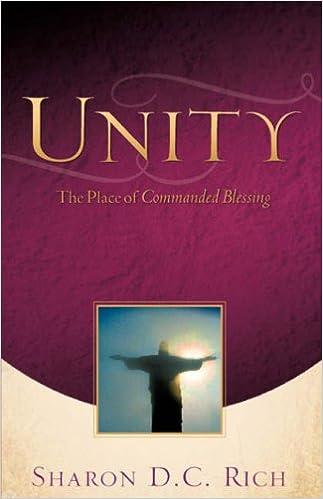 Unity: Sharon D C  Rich: 9781604772753: Amazon com: Books