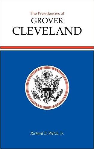 Ebook gratis eBooks nedlastingThe Presidencies of Grover Cleveland (American Presidency Series) (Norsk litteratur) PDF DJVU