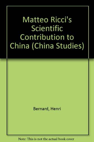(Matteo Ricci's Scientific Contribution to China (China Studies))