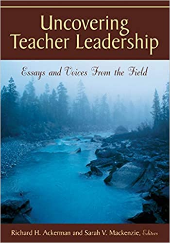 Synthesis Essay Introduction Example Uncovering Teacher Leadership Essays And Voices From The Field St Edition High School Essays also How To Write A Good Essay For High School Uncovering Teacher Leadership Essays And Voices From The Field  Business Essay Writing