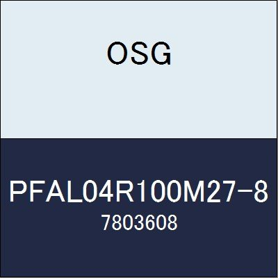 OSG カッター PFAL04R100M27-8 商品番号 7803608