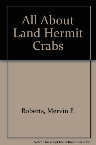 All About Land Hermit Crabs