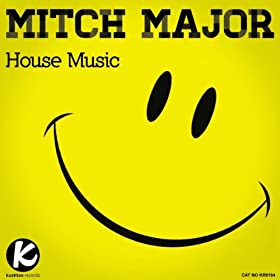 House music mitch major mp3 downloads for House music mp3