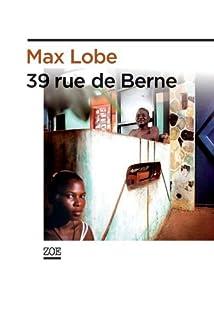 39 rue de Berne, Lobe, Max