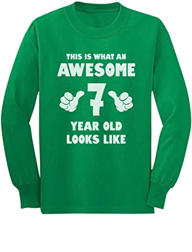 Price comparison product image Tstars This Is What an Awesome 7 Year Old Looks Like Youth Kids Long Sleeve T-Shirt Medium Green