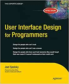 User Interface Design For Programmers Spolsky Avram Joel 0689253159415 Amazon Com Books