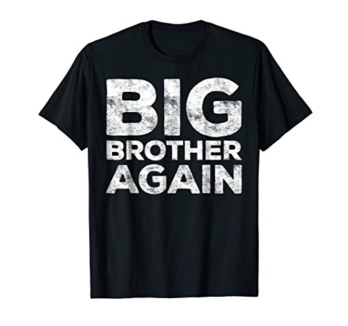 Big Brother Again T-Shirt Funny (Big Sister Little Sister Costume Ideas)